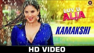 Kamakshi Video Song | Luv U Alia (2016)