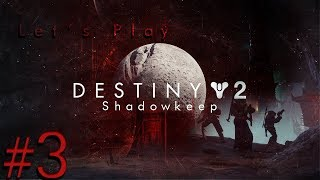 Destiny 2: Shadowkeep (Xbox One) - Part 3 - Start of Deathbringer Quest