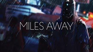Miles Away - Sad City (feat. Autrey)