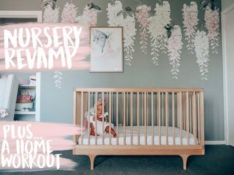 NURSERY REVAMP + HOME WORKOUT