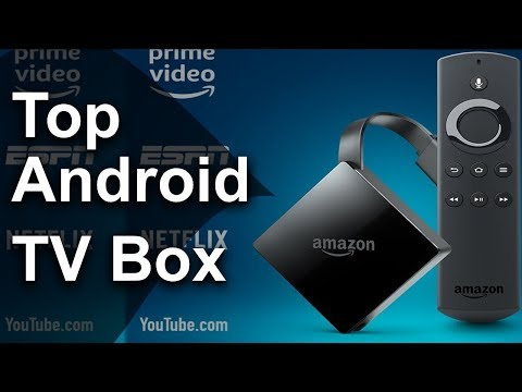 10 Best Android Tv Box 2018 - 2019 Best Android Tv Box For Kodi