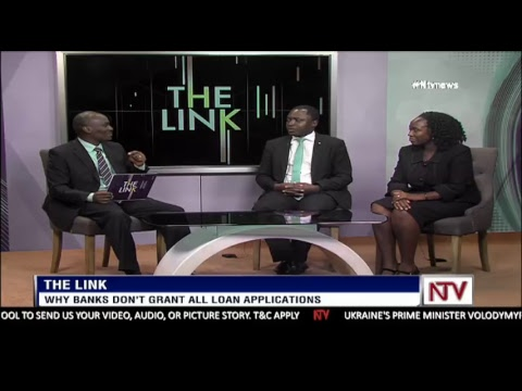 NTV THE LINK: Why banks don't grant all loan applications