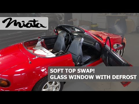 Replace NA Miata Soft Top Install with NB Miata Glass Top