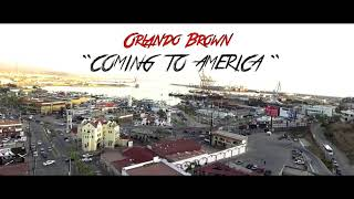 "Orlando Brown ""Coming to America"""