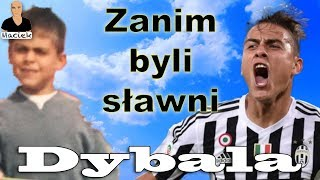 Paulo Dybala | Zanim byli sławni