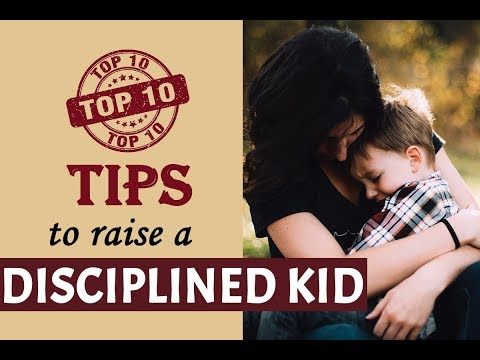 10 Best Tips on How to Discipline Kids