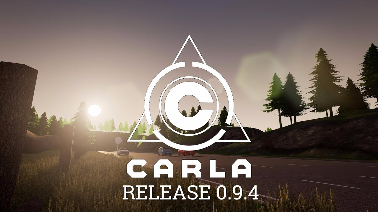 CARLA 0 9 4 release - CARLA Simulator
