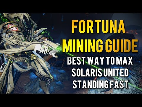 Warframe: FORTUNA MINING   BEST WAY TO MAX OUT SOLARIS UNITED STANDING