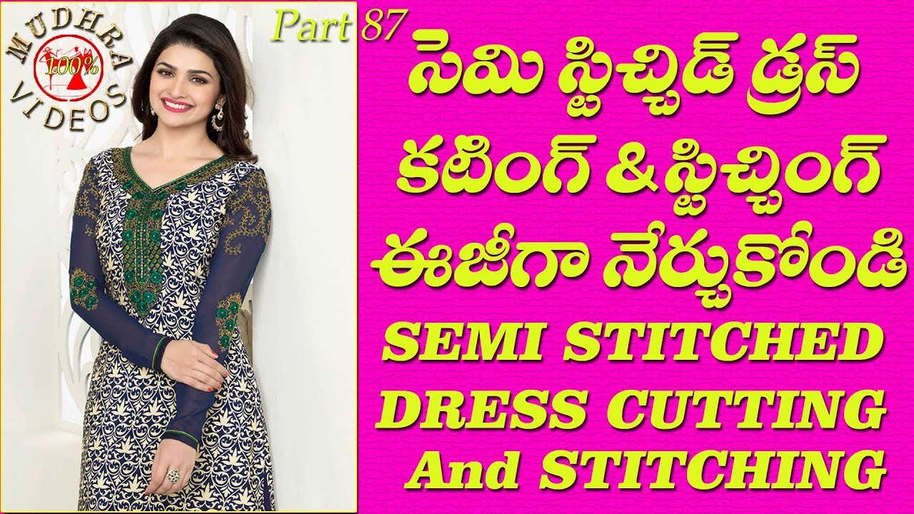 Semi Stitched Dress Cutting And Stitching Diy Part 87 Youtube