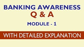 Banking Awareness Q&A - Module 1