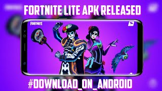 Download Fortnite Lite On Android | Fortnite Lite Apk Launched For Android 2019