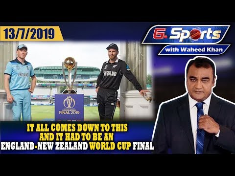 cricket-world-cup:-england-&-new-zealand-set-for-final-|-g-sports-with-waheed-khan-full-episode