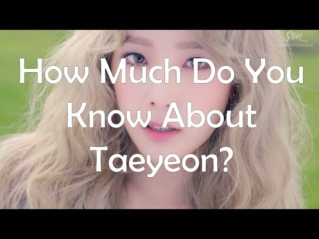 [QUIZ] 10 Quiz to prove you are a real Taeyeon's fan /(Easy)