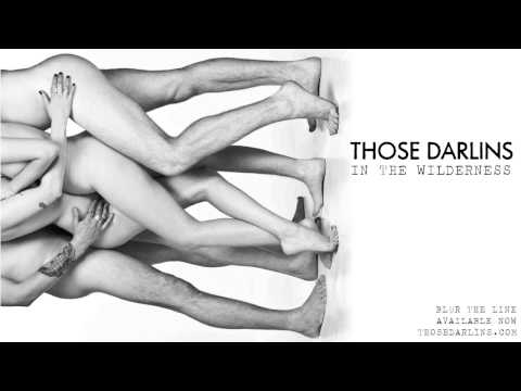 Those Darlins - In The Wilderness (Official Audio)