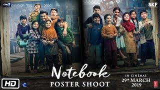 Notebook | Poster Shoot | Chapter 1 | Pranutan Bahl | Zaheer Iqbal | Nitin Kakkar | 29th March 2019