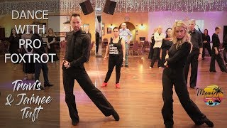 Travis and Jaimee Tuft I How to Dance Foxtrot I Online Dance Lessons