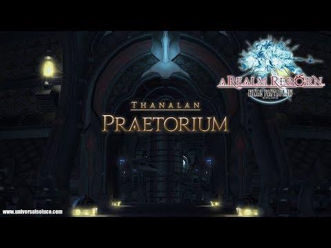 Final Fantasy XIV 2.0 - Donjon - Le Praetorium