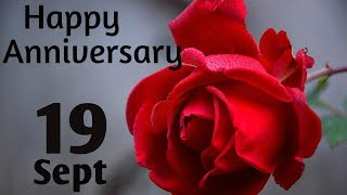 Happy Anniversary 19 SEPT| Wedding Anniversary Wishes/Greetings/Quotes/ For CoupleWhatsapp Status