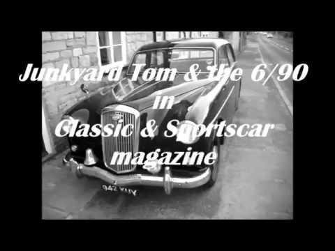 Wolseley 6/90 & Junkyard Tom in Classic & Sports Car Magazine