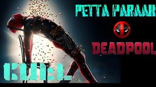 Petta Paraak Deadpool Version