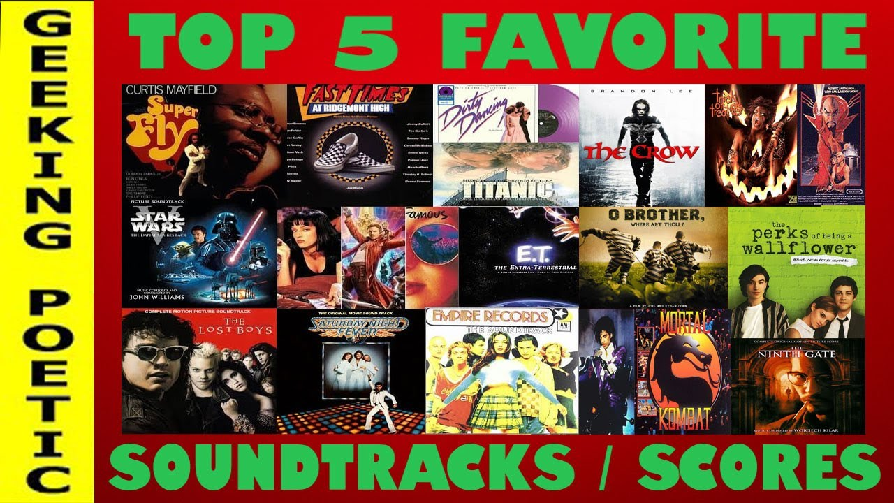 MOVIE SOUNDTRACKS: OUR TOP 5 SOUNDTRACKS/SCORES!