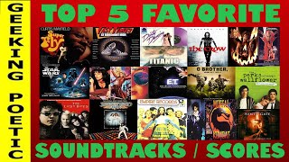 MOVIE SOUNDTRACKS: OUR TOP 5 SOUNDTRACKS/SCORES!