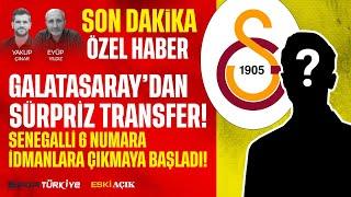 GALATASARAY'DA SON DAKİKA | SÜRPRİZ TRANSFER | SENEGALLİ 6 NUMARA İDMANLARA ÇIKMAYA BAŞLADI!