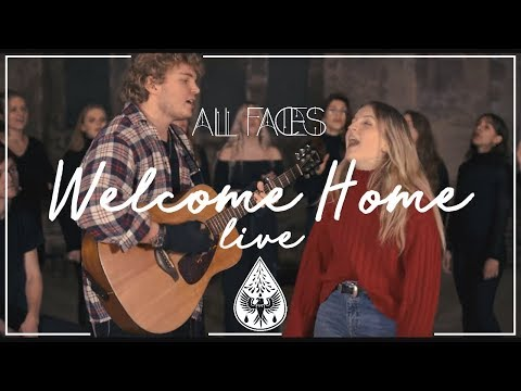 All Faces - Welcome Home