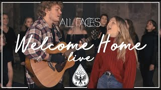 All Faces - Welcome Home (Live)