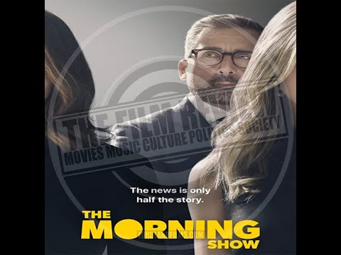 'THE MORNING SHOW' MOVIE REVIEW   FROM #TFRPODCASTLIVE EP113   LORDLANDFILMS.COM