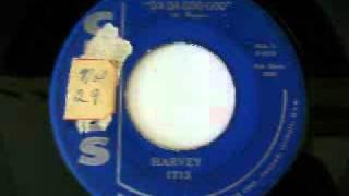 Harvey - Da Da Goo Goo (1959)