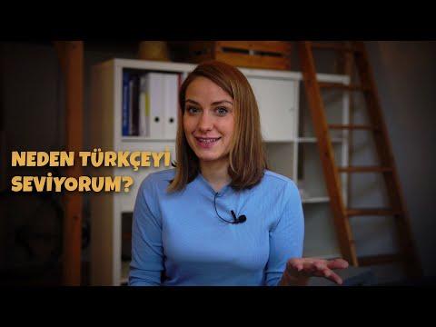 Neden Türkçeyi Seviyorum?