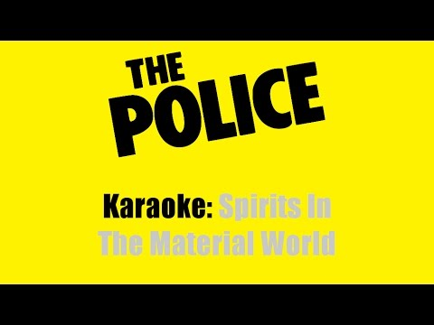 Karaoke: The Police / Spirits In The Material World
