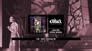 Giờ Anh Ra Đi - Nguyễn Hồng Nhung [asia SOUND]