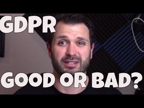 GDPR Good or Bad?
