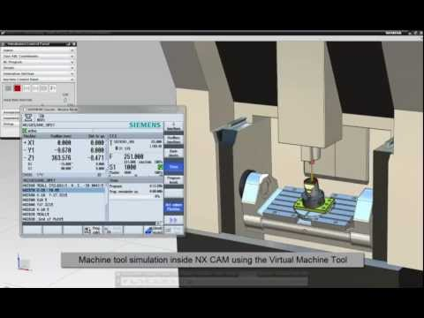 Machine Tool Simulation - The Virtual Machine inside NX CAM