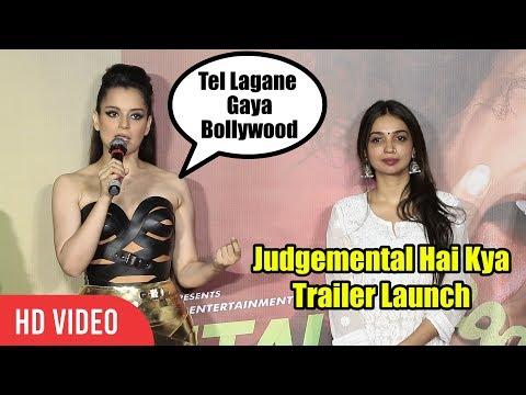 Kangana Ranaut Mental Speech at Judgemental Hai Kya Trailer Launch | Bollywood Gaya Tel Lagane