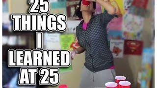 25 Things I Learned While I Was 25 Thumbnail