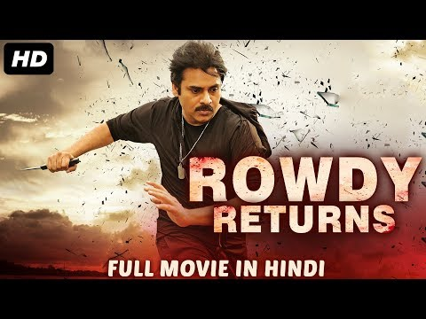 ROWDY RETURNS - Hindi Dubbed Full Action Movie | Pawan Kalyan | South Indian Movies Dubbed in Hindi