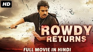 ROWDY RETURNS - Hindi Dubbed Full Action Movie   Pawan Kalyan   South Indian Movies Dubbed in Hindi