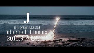 J / eternal flames Spot