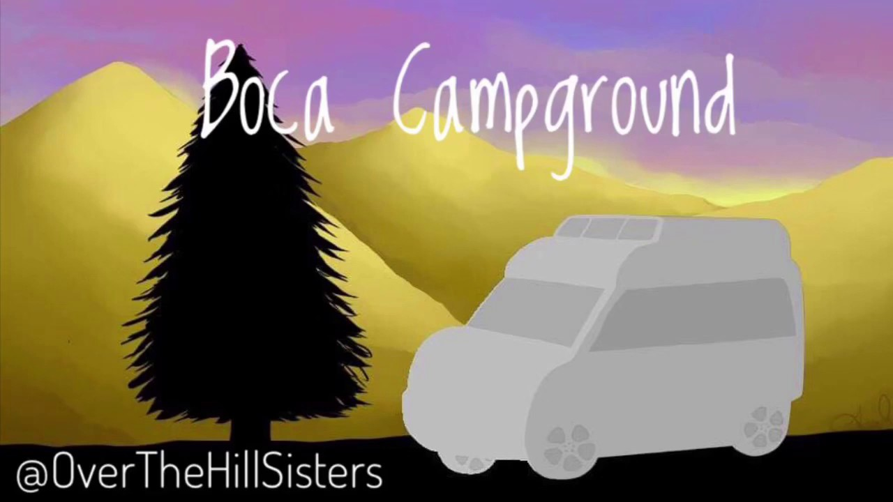 Over the Hill Sisters: Boca Campground