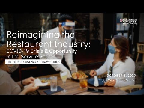 Reimagining the Restaurant Industry: COVID-19 Crisis & Opportunity in the Service Sector on YouTube