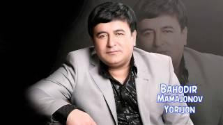 Bahodir Mamajonov Yorijon Баходир Мамажонов Ёрижон Music