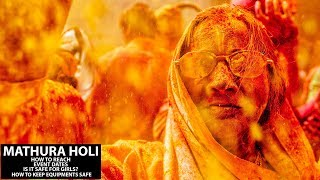 All About Mathura Holi 2021 - How To Reach, Is It Safe For Girls, Dates And How To Keep Camera Safe?