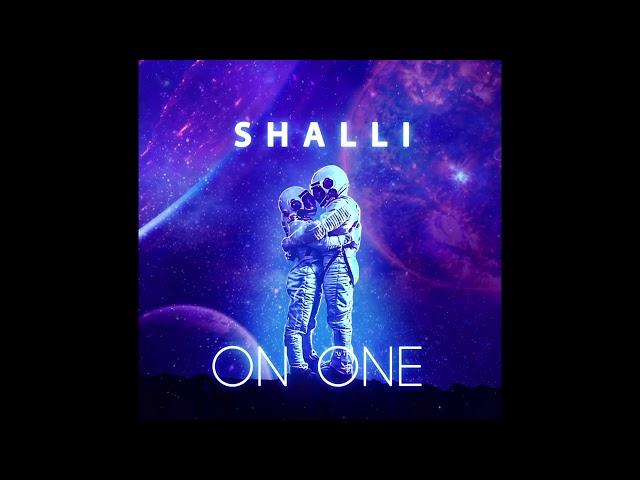 Shalli - On One (Audio)