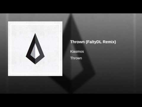 Thrown (FaltyDL Remix)