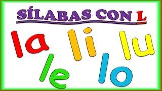 Silabas con L para Niños LA, LE, LI, LO, LU con Musica Syllables in Spanish for kids