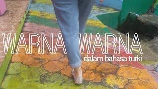 belajar bahasa turki - WARNA-WARNA di Kampung Warna-Warni , Jodipan, Malang 2017 Video
