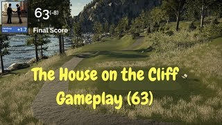 The House on the Cliff - The Golf Club 2 PC Gameplay - First Round/63